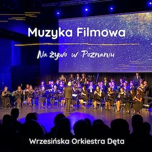 Okładka albumu Muzyka Filmowa Na Żywo W Poznaniu